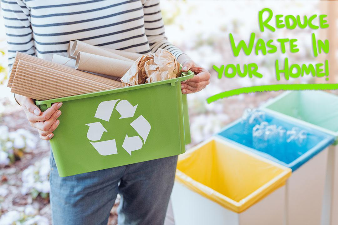 Reduce Waste In Your Home